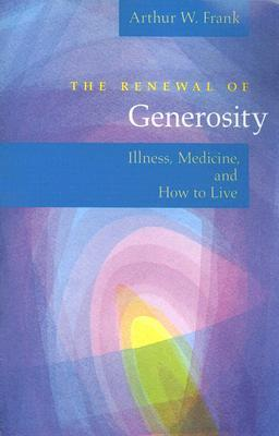 The Renewal of Generosity
