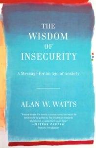 Wisdom of Insecurity 1